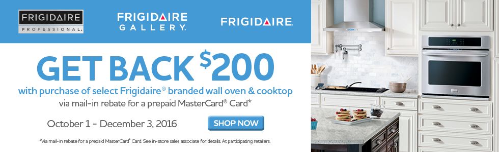Frigidaire Bundle Savings- Save up to $200